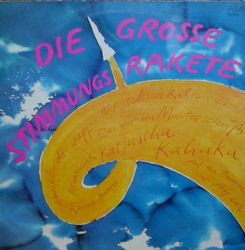 Bild 1: Grosse Stimmungsrakete (AMIGA, 1977), Monika Hauff, Günter Derbsch, Hans-Joachim Stiegler, Thomas Lück..