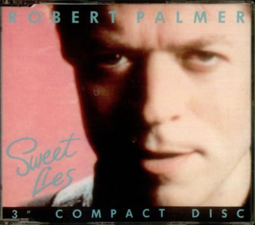 Bild 1: Robert Palmer, Sweet lies (1988; 3''/5''-case)