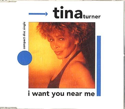Bild 1: Tina Turner, I want you near me (1991)