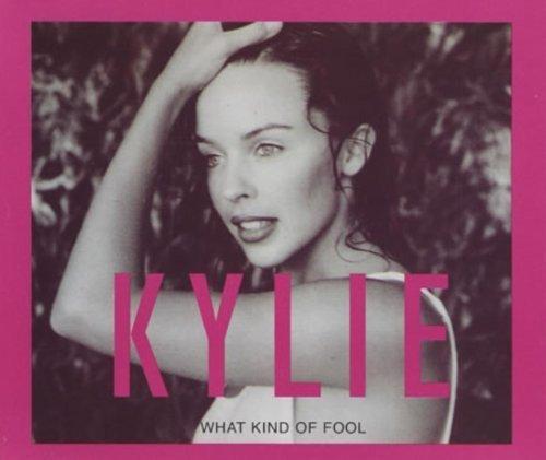 Bild 1: Kylie Minogue, What kind of fool (1990/92)