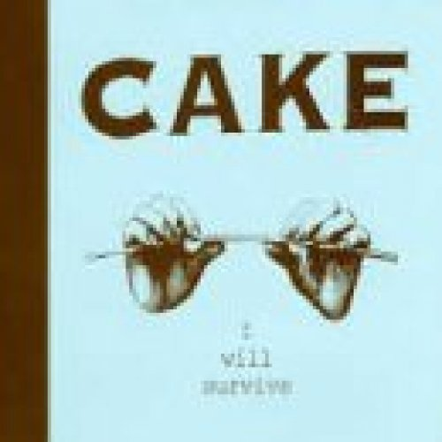 Bild 1: Cake, I will survive (1997)