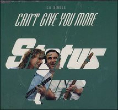 Image 1: Status Quo, Can't give you more (1991)