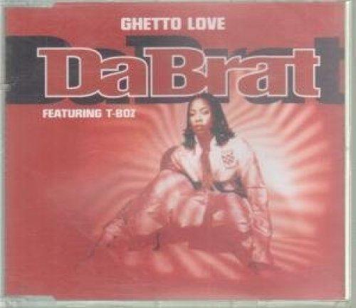 Bild 1: Da Brat, Ghetto love/Sittin' on top of the world (2/3 versions, 1996, feat. T-Boz)