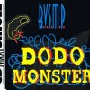 BVSMP, Dodo monster (1993)