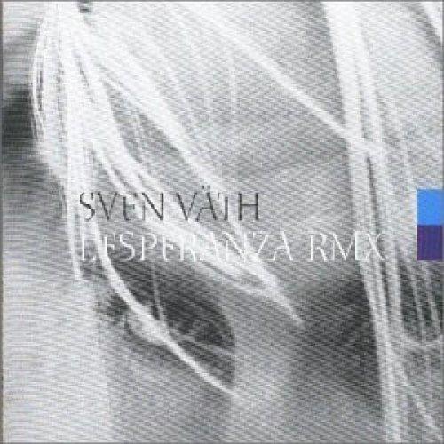 Bild 1: Sven Väth, L'Esperanca (RMX, 2000)