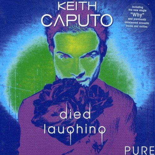 Bild 1: Keith Caputo, Died laughing (2000)