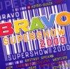 Bravo Super Show 2000, Him, A*Teens, Oli. P, Westlife, Echt, Christina Aguilera, Britney Spears..
