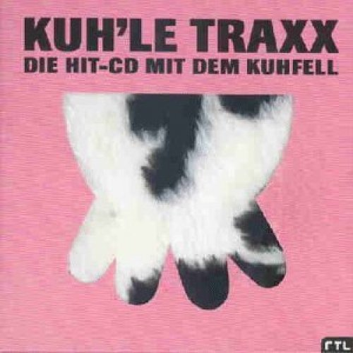 Bild 1: Kuh'le Traxx (1997), Bellini, Gorgeous, Space Frog, Members of Mayday, Celvin Rotane..