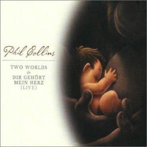 Bild 1: Phil Collins, Two worlds (2000)