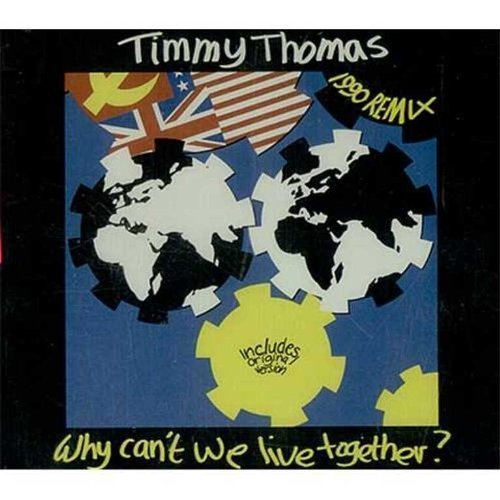 Bild 1: Timmy Thomas, Why can't we live together-1990 Remix (War & Peace)