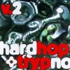 Hard Hop & Trypno 2 (1997), Hard Knox, Tales from the Hardside, Planet Jazz, Fatboy Slim..