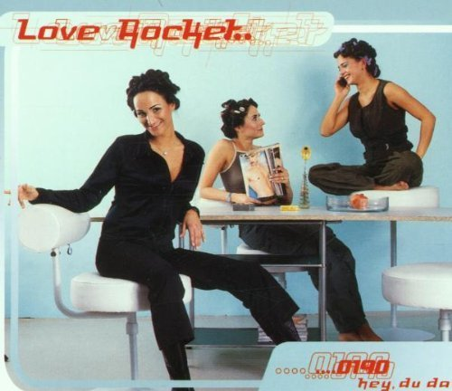 Bild 1: Love Rocket, 0190 hey, du da (2001)