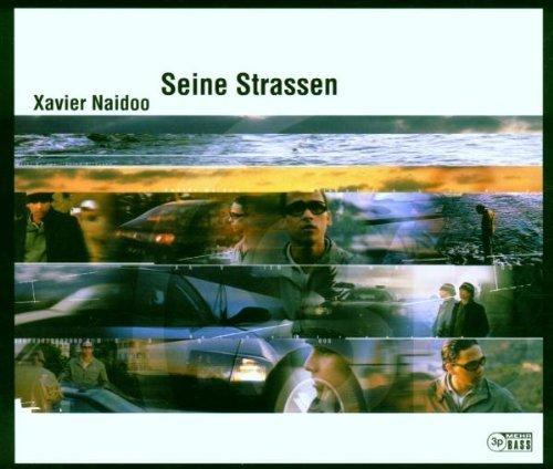 Bild 3: Xavier Naidoo, Seine Strassen (2000)