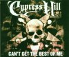 Cypress Hill, Can't get the best of me (2000)