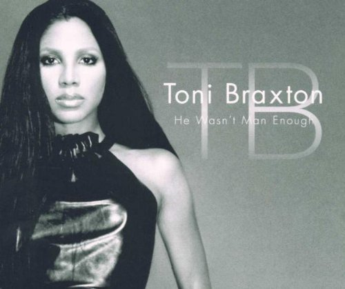 Bild 1: Toni Braxton, He wasn't man enough (2000)