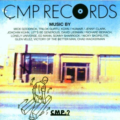 Bild 1: CMP'ler 2 (1992), Chad Wackerman, Joachim Kühn, Lonely Universe, Glen Velez..