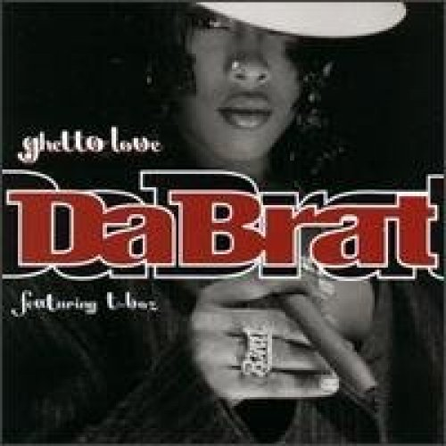 Bild 1: Da Brat, Ghetto love (US, 5 tracks, 1997, feat. T-Boz)