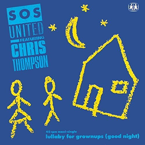 Bild 1: SOS United, Lullaby for grownups (1989, feat. Chris Thompson)