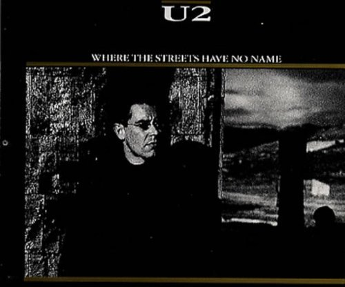 Bild 1: U2, Where the streets have no name (#664988)