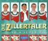 Zillertaler, So a super Tag (2001)