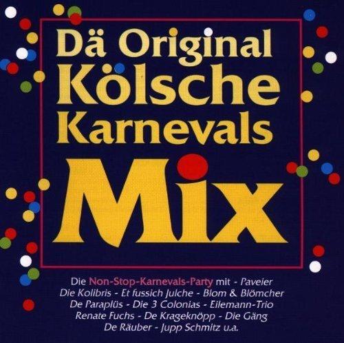 Bild 1: Dä original Kölsche Karnevals Mix (1998), Kolibris, Paveier, Jupp Schmitz..