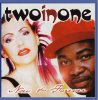 Two in One, Now and forever (1998)
