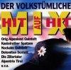 Der volkstümliche Hit auf Hit Mix (1997, Koch, AUT), Zillertaler, Nockalm Quintett, Kastelruther Spatzen..
