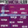 UB 40, Dancehall album (1998, feat. Lt. Stitchie, Ninja Man..)