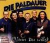 Paldauer, Wenn du willst (1998)