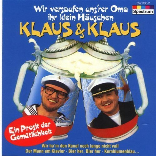 Bild 1: Klaus & Klaus, Ein Prosit der Gemütlichkeit (1994)