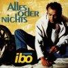 Ibo, Alles oder nichts (1996)