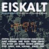 Eiskalt-Benefiz-Sampler gegen ein Leben ohne Wände (1998), Klaus Lage, Anne Haigis, Lydie Auvray, Reinhard May, Hannes Wader..