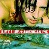 Just Luis, American pie (1995)