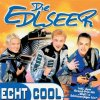 Edlseer, Echt cool (2000)
