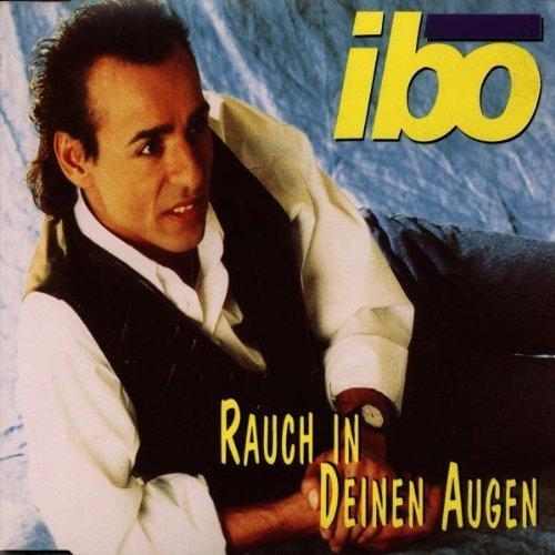 Bild 1: Ibo, Rauch in deinen Augen (incl. Long Version, 1996)