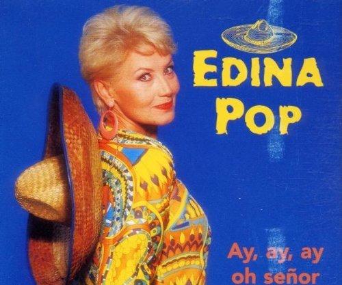 Bild 1: Edina Pop, Ay, ay, ay oh señor (1998)