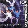 10 grosse Bassdrums (#zyx/mnf0596-2), Espuma, Flam, Brain 22, Ray Clarke, Unix..