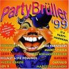 Party Brüller '99, Inselfeger, Lollies, Joy B., Geier Sturzflug, Tnn, Mickie Krause..