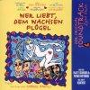 Wer liebt, dem wachsen Flügel, by Enjott Schneider & Patrick Buttmann