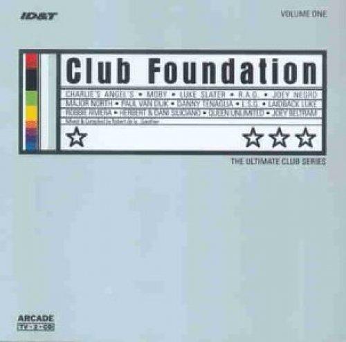 Bild 1: Club Foundation 1 (1998), Herbert & Dani Siliciano, Laidback Luke, Danny Tenaglia & Celeda, Paul van Dijk, Moby..