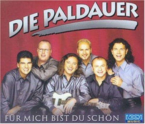 Bild 1: Paldauer, Für mich bist du schön (2000)