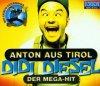 Didi Diesel, Anton aus Tirol (2000)
