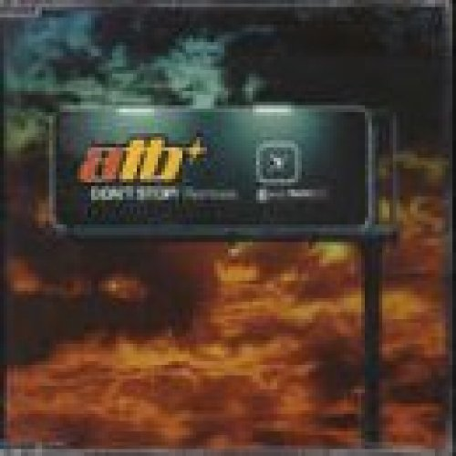 Bild 1: ATB, Don't stop!-Remixes (1999)