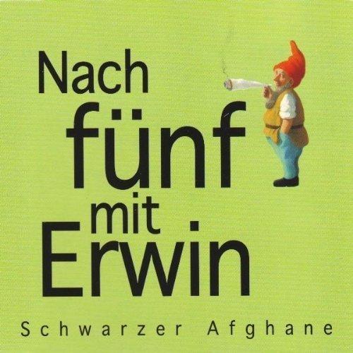Bild 1: Nach Fünf mit Erwin, Schwarzer Afghane (4 versions, 1996)