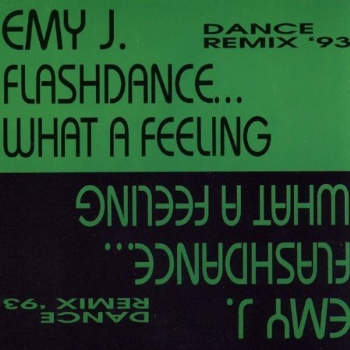 Bild 1: Emy J., Flashdance..what a feeling (Dance-Remix '93)