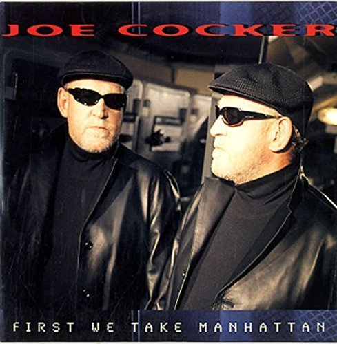 Bild 1: Joe Cocker, First we take Manhattan (1999; 2 tracks, cardsleeve)