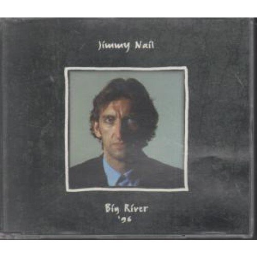 Bild 1: Jimmy Nail, Big river '96