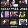 Bossa Très..Jazz-When Japan meets Europe (1999), Calm, Modaji, Kyoto Jazz Massive, Chari Chari, Salome de Bahia..