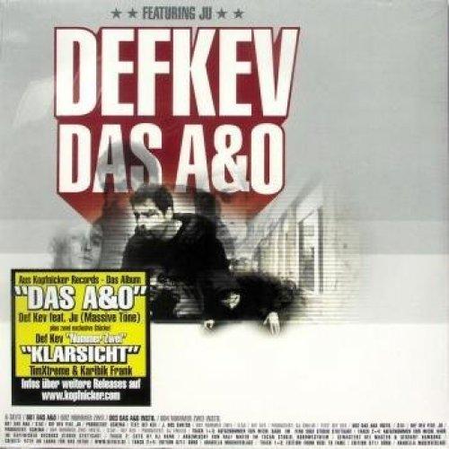 Bild 1: Def Kev, Das A&O (feat. Ju)