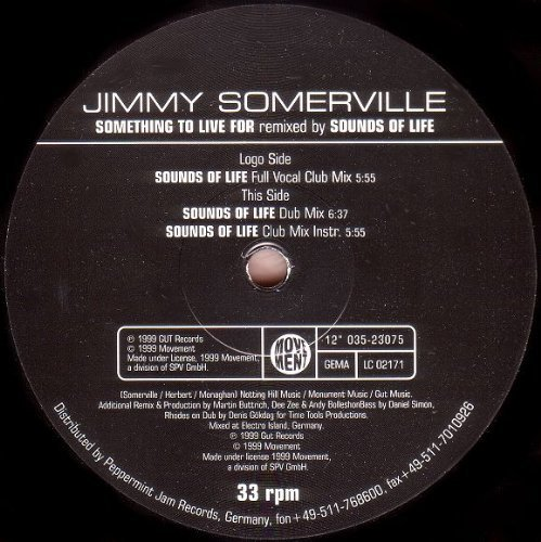 Bild 1: Jimmy Somerville, Something to live for-Remixed by Sounds of Life (3 versions, 1999)
